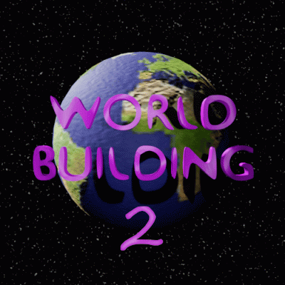 Worldbuilding 2